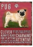 PUG DOG HUMOUROUS CHARACTER METAL SHABBY CHIC PLAQUE.....